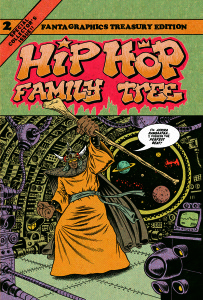 Hip Hop Family Tree Volume Two
