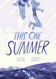 This One Summer by Mariko Tamaki & Jillian Tamaki