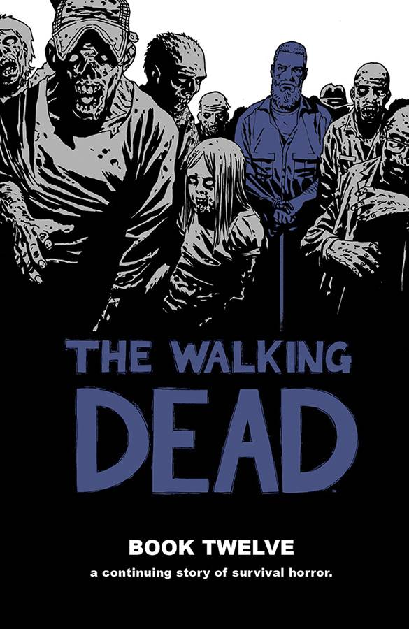 Walking Dead Hard Cover Volume 12