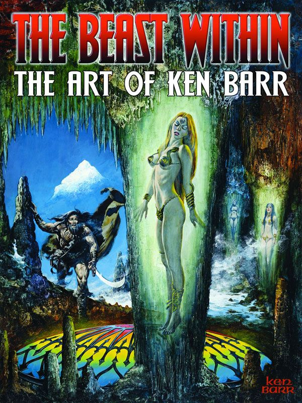 Beast Within Art Of Ken Barr Hard Cover