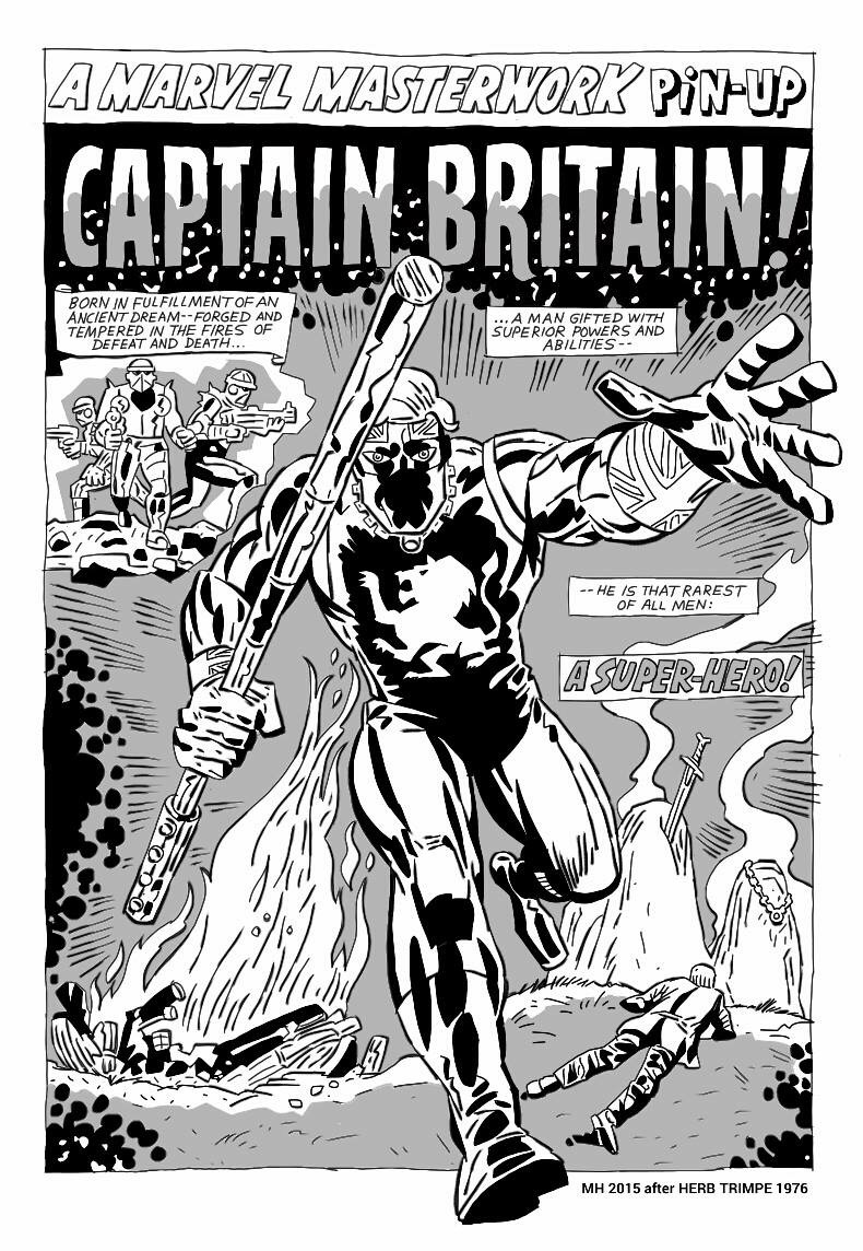 The original Captain Britain - Martin Hand's fantastic homage to the late Herb Trimpe, who co-created the character.