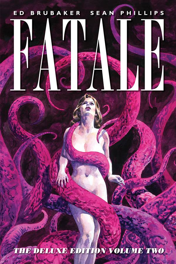 Fatale Deluxe Edition Hard Cover Volume 2