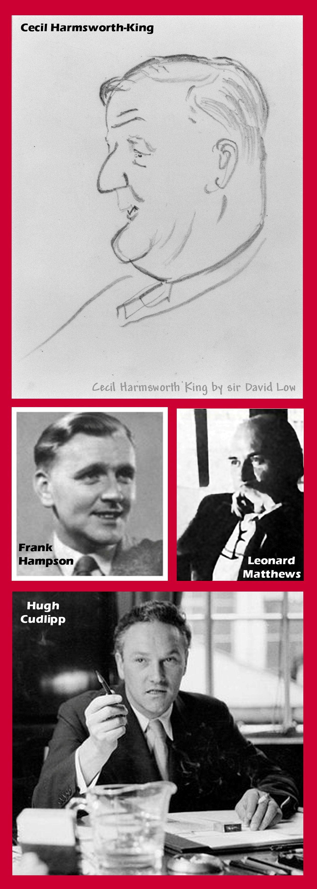 Cecil Harmsworth King, Hugh Cudlipp, Leonard Matthews and Frank Hampson. Montage by Roger Perry