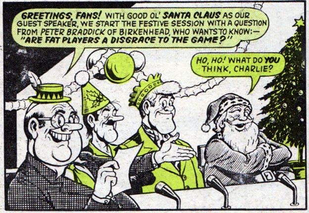 "A panel from ""Football Forum"" drawn by Ken Reid, published in Scorcher, Christmas 1970"