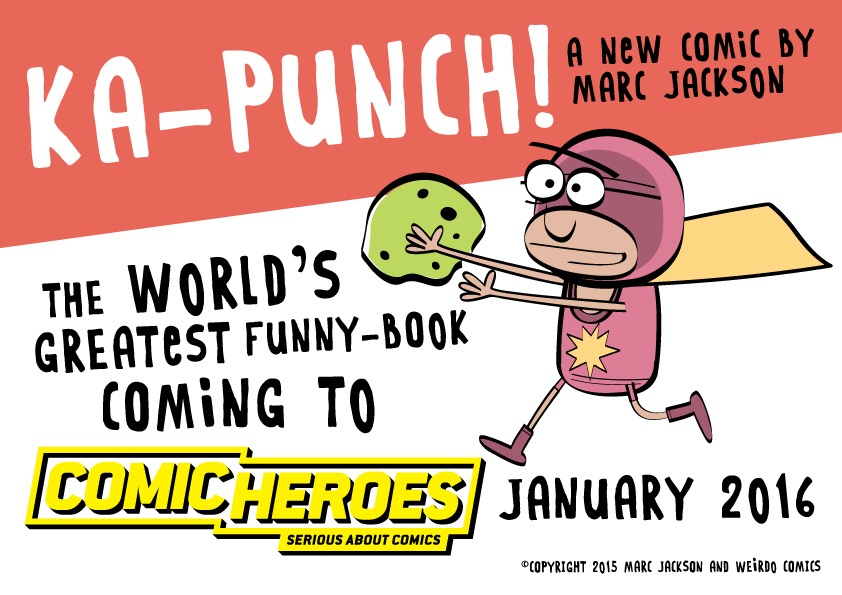 "Marc Jackson's ""Ka-Punch"" - Comic Heroes Promotion"
