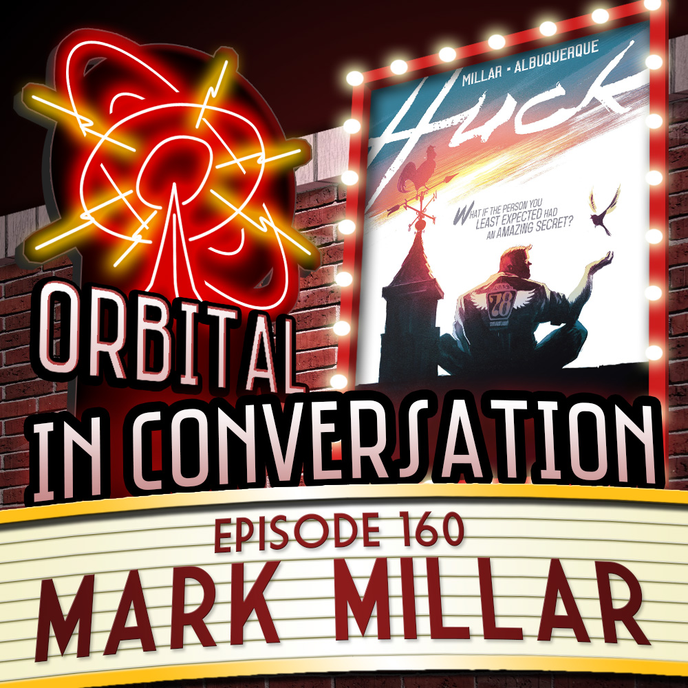 Orbital in Conversation Episode 160: Mark Millar