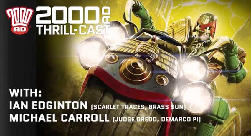 2000AD Thrillcast 13-01-2016