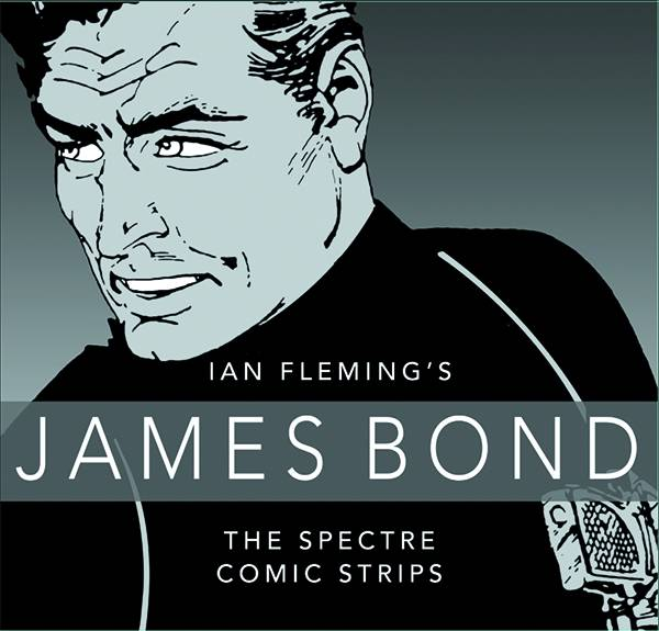 James Bond Spectre Comic Strips Collection Hard Cover
