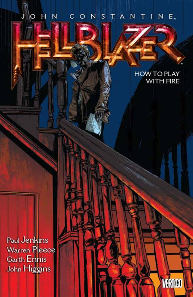Hellblazer Trade Paperback Volume 12 How To Play With Fire