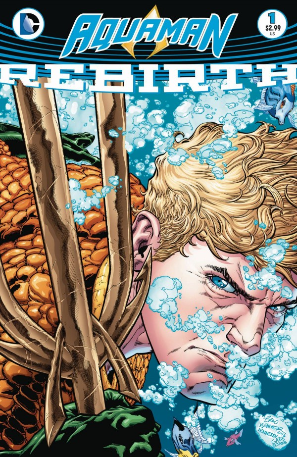The cover of Aquaman Rebirth, on sale 8th June