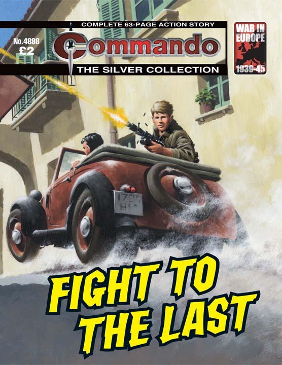 Commando No 4898 – Fight To The Last