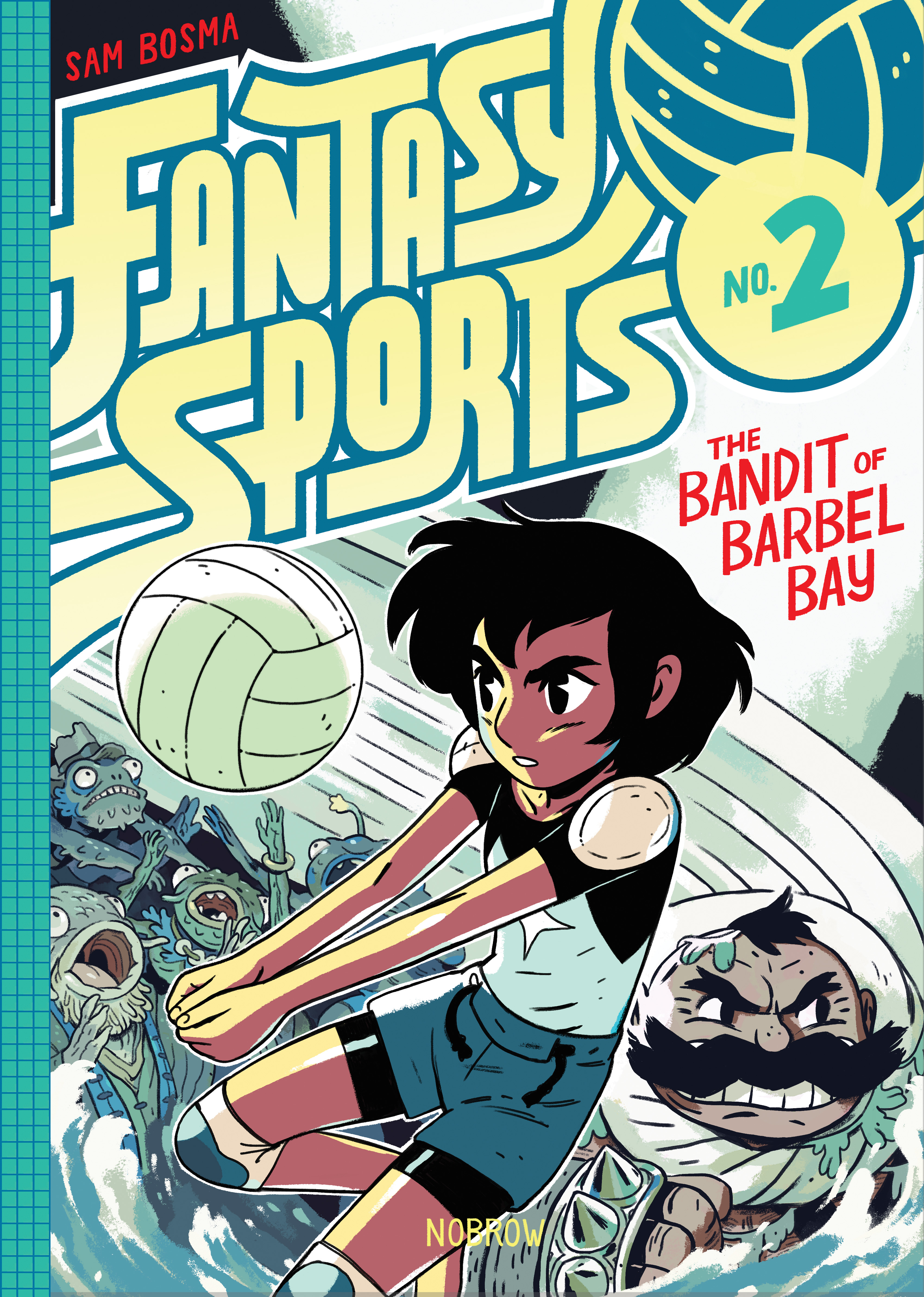 Fantasy Sports Volume 2: The Bandit of Barbel Bay - Cover