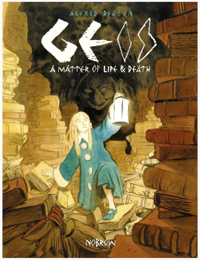 Geis - A Matter of Life and Death by Alexis Deacon