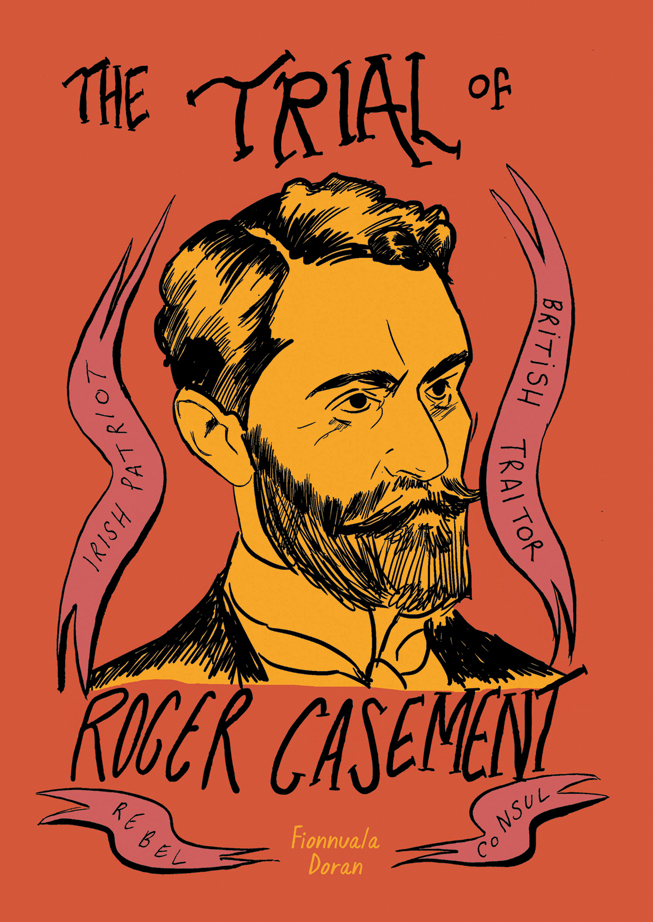 The Trial of Roger Casement by Fionnuala Doran