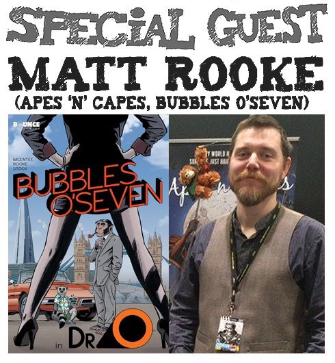 Amazing Comics Podcast Episode 55: Matt Rooke