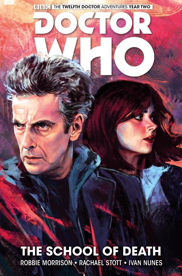 Doctor Who: Twelfth Doctor Volume 4: The School of Death