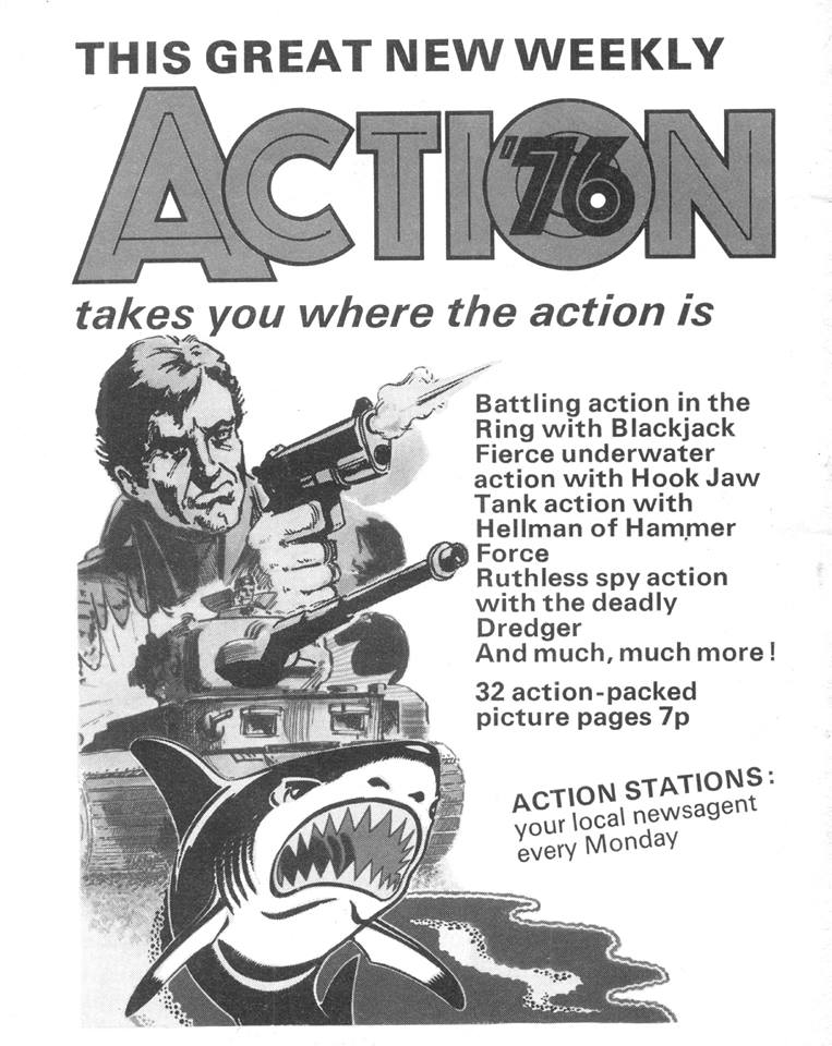 This advertisement is from Battle Picture Library, published in 1976 and it features the Action '76 logo, the original name for Action. This ad would have been sent to the printers too late for any changes to be made. With thanks to David McDonald at Hibernia Comics