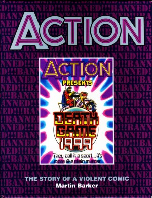 Action: The Story of a Violent Comic