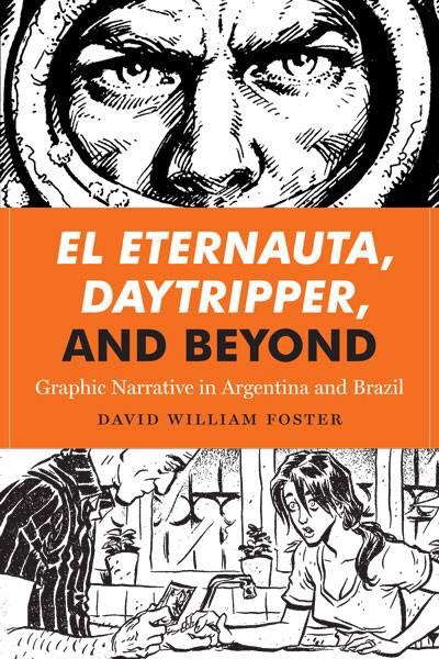 El Eternauta, Daytripper and Beyond