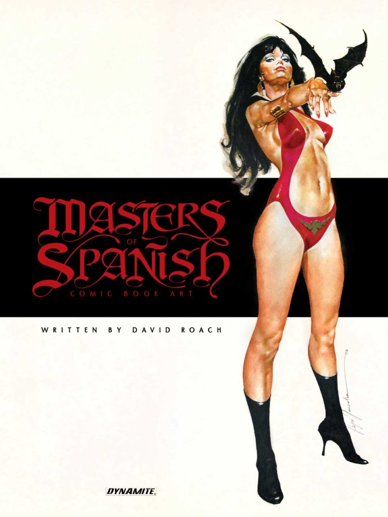 Masters of Spanish Comic Book Art by David Roach