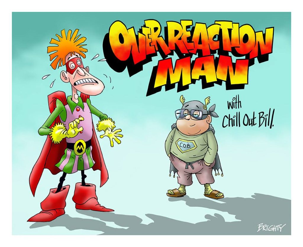 """""""Overreaction Man"""" by Alex Collier and Steve Bright"""