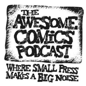 Awesome Comics Podcast - General Promotion