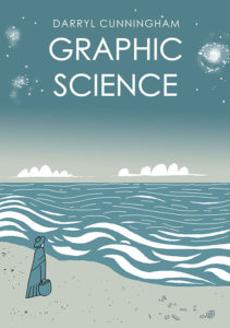 Graphic Science by Darryl Cunningham - Cover