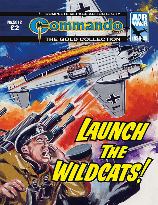 Commando 5012 - Launch the Wildcats!