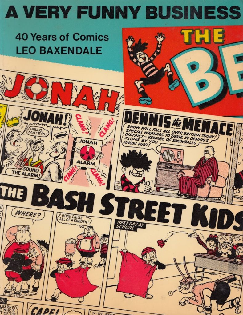 A Very Funny Business: 40 Years of Comics by Leo Baxendale