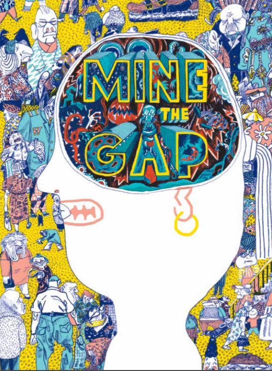 """""""Mine the Gap"""" by Sorina Vazelina"""
