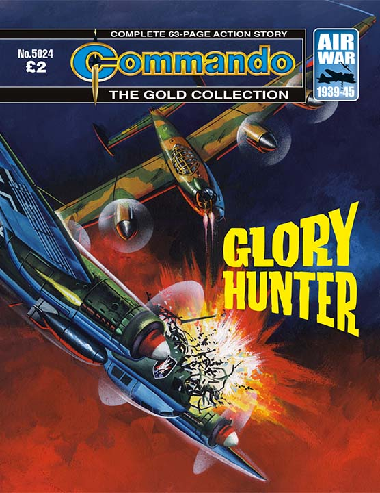 Commando 5024 Gold Collection: Glory Hunter