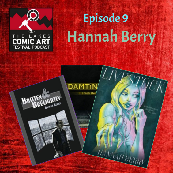 LICAF Podcast Episode 9 - Hannah Berry