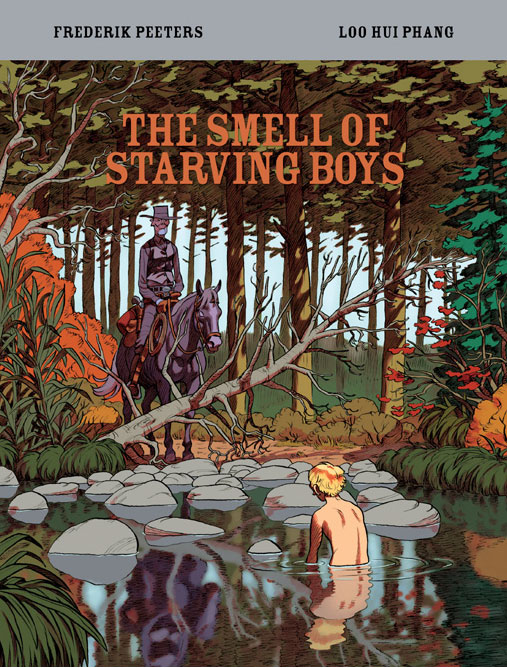 The Smell of Starving Boys