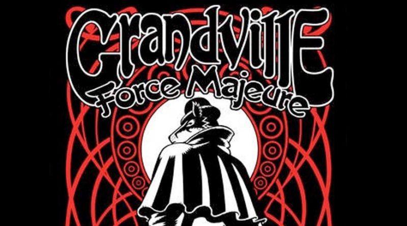 Grandville: Force Majeure - SNIP