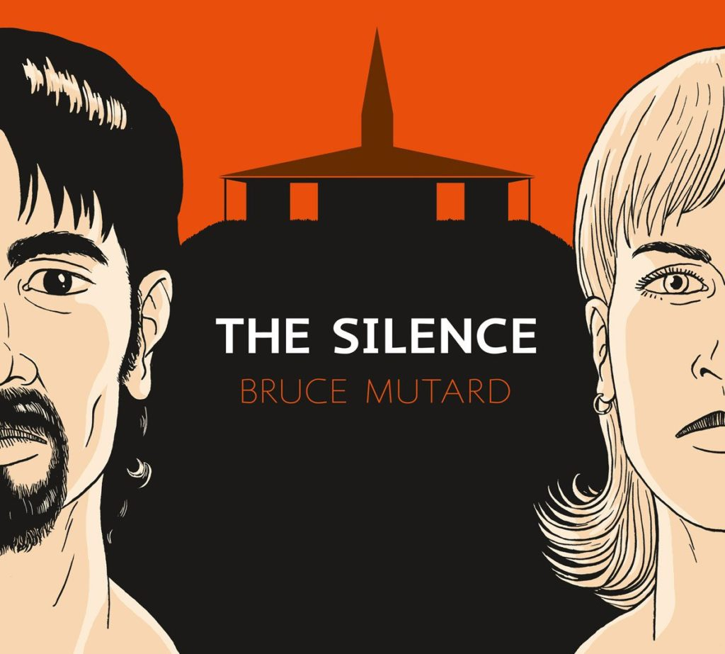 Bruce Mutard - The Silence - Cover