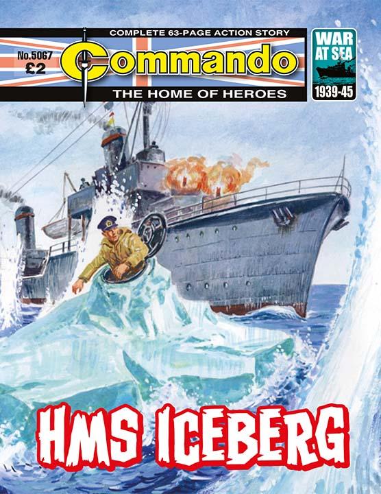 Commando 5067: Home of Heroes: HMS Iceberg