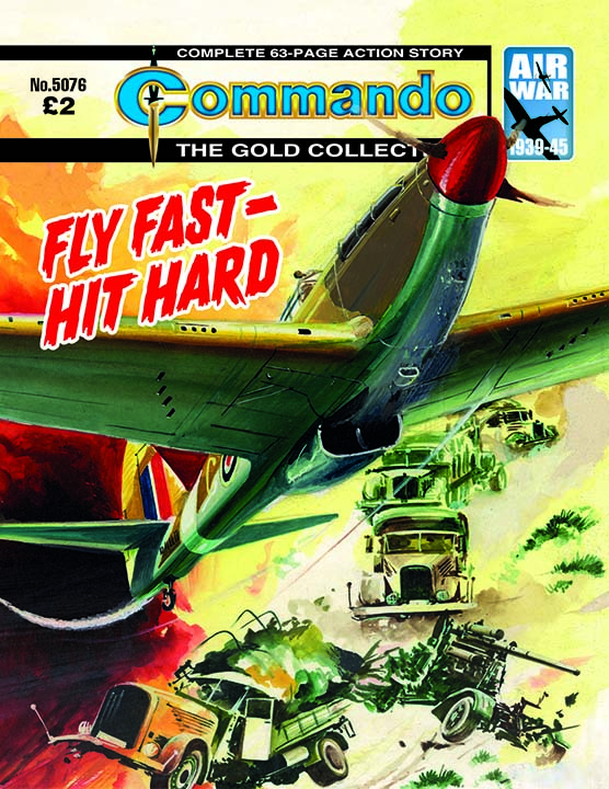 Commando 5076: Gold Collection - Fly Fast – Hit Hard