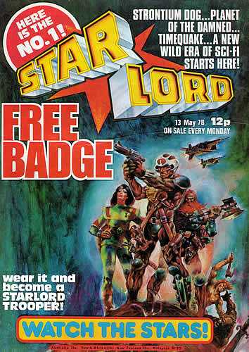 Starlord Issue One came with a free Starlord Trooper badge - there were six to collect and one was given away free with each copy (they were: Pilot, Laser Specialist, Time Warden, Robot Regiment Mek War Controller, Tank Commander and Skateboard Strike Force)