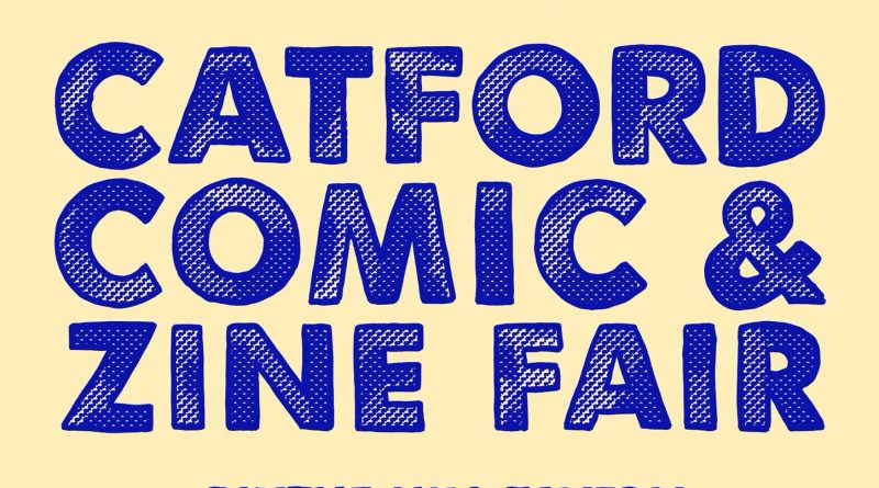 Catford Comic & Zine Fair 2017