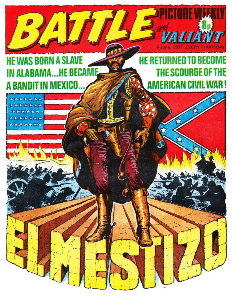 Battle Picture Weekly - El Mestizo