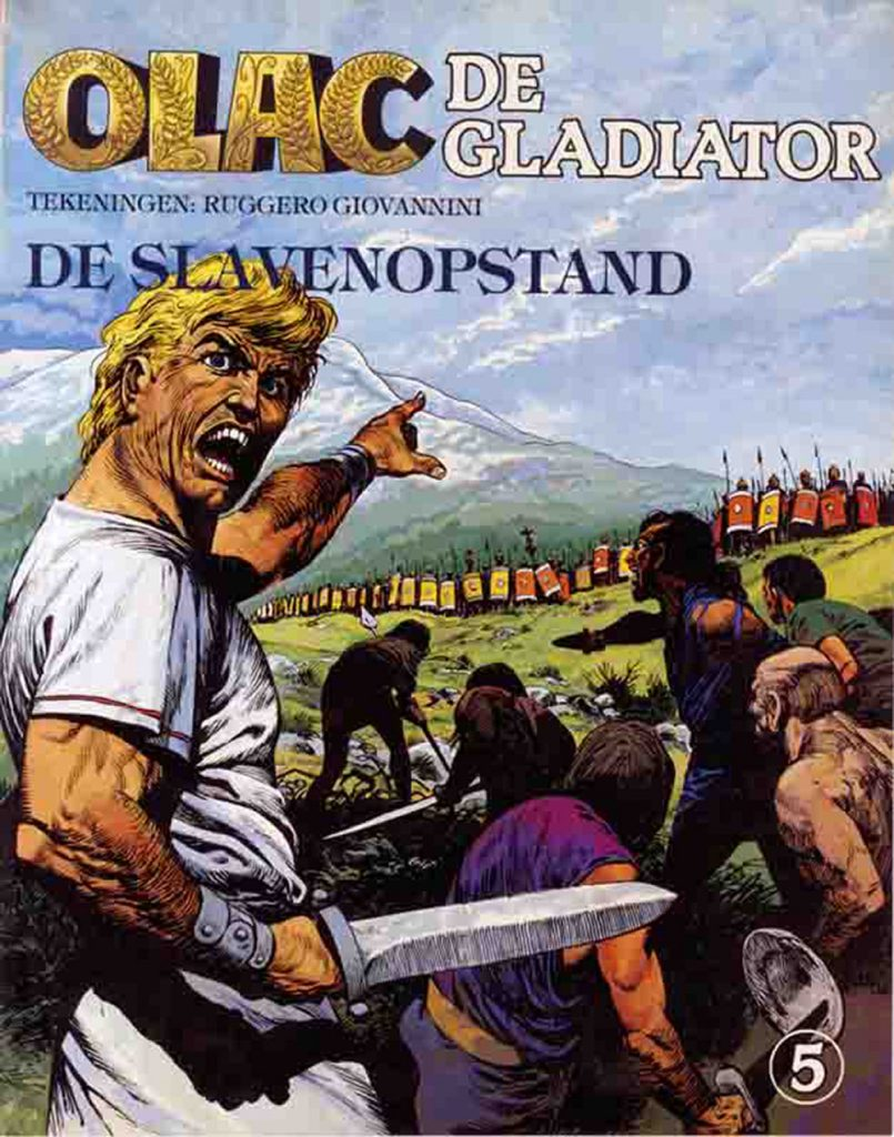 """Olac the Gladiator"" was first published in Tiger, with Don Lawrence provding some of the series art. It was republished widely"