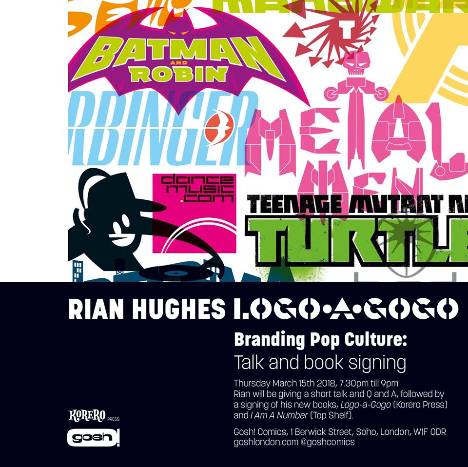 Rian Hughes: Logo-a-Gogo Talk and Signing - Gosh 15th March 2018