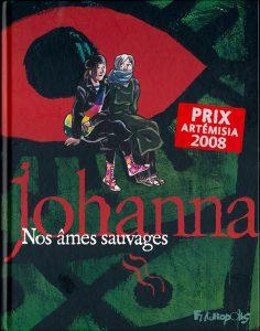 Nosâmes sauvages by Johanna Schipper