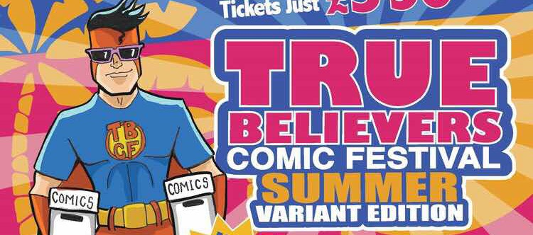 True Believers Comic Festival: Summer Variant SNIP