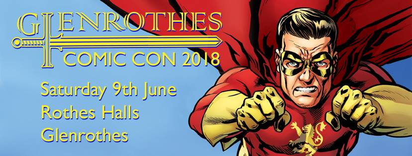 Glenrothes Comic Con 2018 Promotional Banner