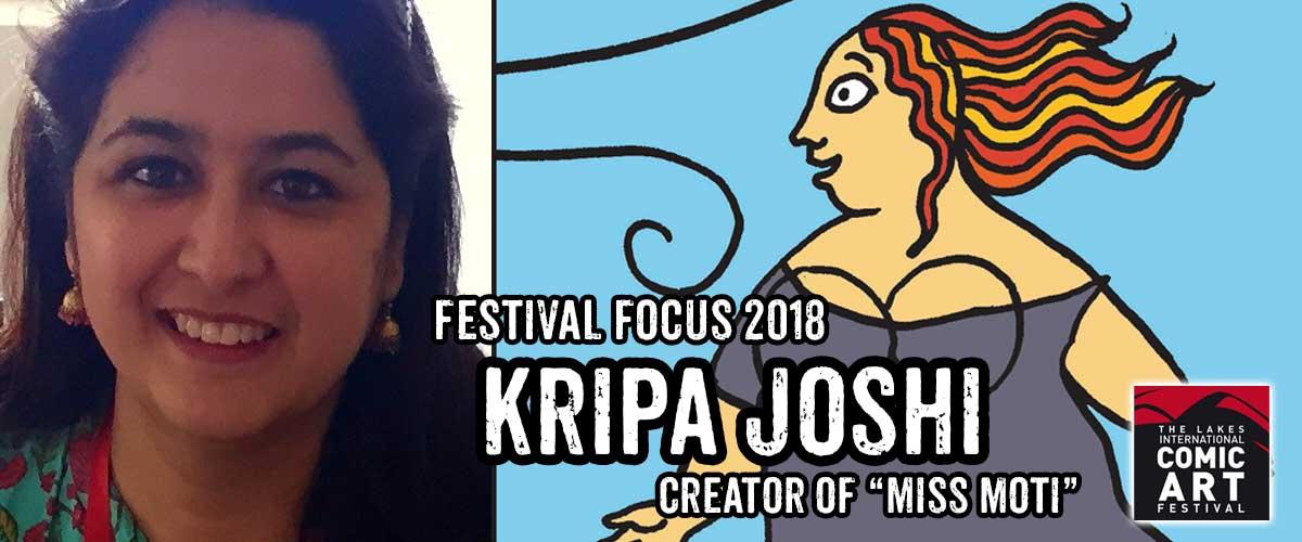 Lakes Festival Focus: Kripa Joshi, creator of Miss Moti