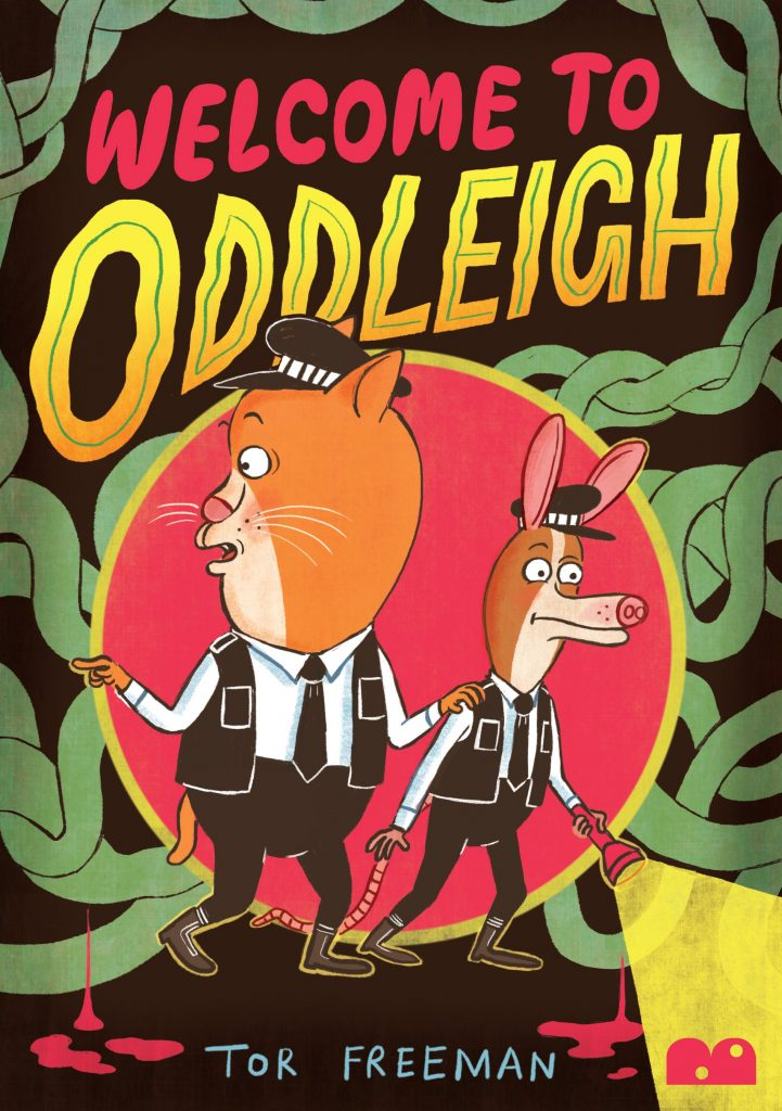 Welcome to Oddleigh by Tor Freeman - Cover