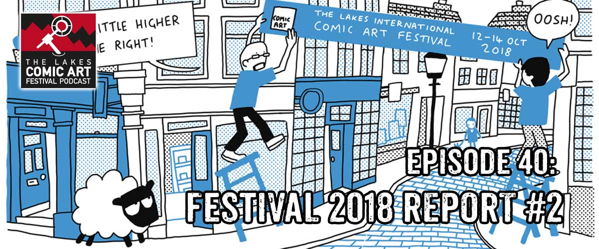 Lakes International Comic Art Festival Podcast. Art by Graeme McNee