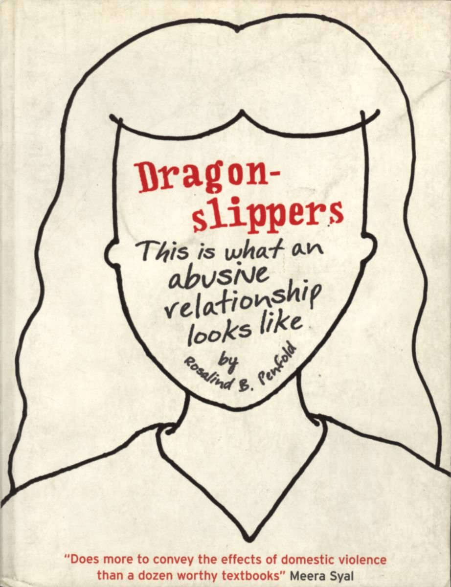 Dragonslippers: this is what an abusive relationship looks like
