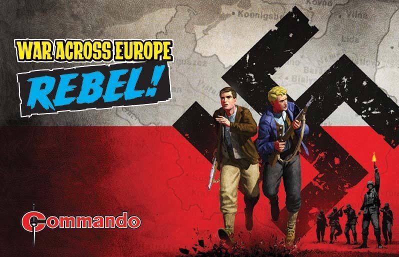 Commando - War Across Europe: REBEL!